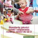 DZIENNY OPIEKUN – standardy jakości opieki i wspierania dzieci do lat 3